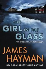 McCabe and Savage Thrillers: The Girl in the Glass by James Hayman (2015,...