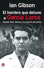 El hombre que detuvo a Garcia Lorca (Ensayo (Punto de Lectura)) (Spanish Edition