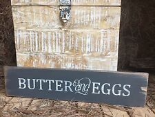 "Large Rustic Wood Sign - ""Butter And Eggs"" Farmhouse STYLE  Kitchen"