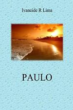 Paulo by Ivaneide Lima (2014, Paperback)