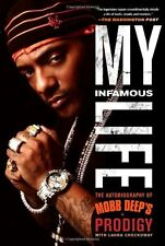 "My Infamous Life: The Autobiography of Mobb Deep's Prodigy-Albert ""Prodigy"" John"