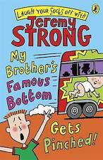 NEW  MY BROTHER'S FAMOUS BOTTOM GETS PINCHED  by Jeremy Strong