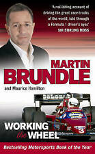 Working The Wheel, By Martin Brundle, Maurice Hamilton,in Used but Acceptable co