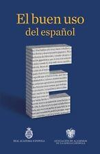 El Buen Uso del Español by Academias de la Lengua Espanola Asociacion (2014,...