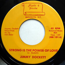JIMMY DOCKETT 45 Strong Is The Power Of Love NEAR MINT Sweet Soul POPCORN e1105