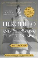 Hirohito and the Making of Modern Japan : Tenth Anniversary Edition by...