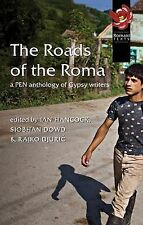 The Roads of the Roma: A Pen Anthology of Gypsy Writers (PEN American Center's t