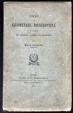 VALLOIS, COURS DE GÉOMÉTRIE DESCRIPTIVE  CANDIDATS À L'ÉCOLE des BEAUX ARTS