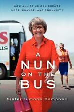 A Nun on the Bus: How All of Us Can Create Hope, Change, and Community-ExLibrary