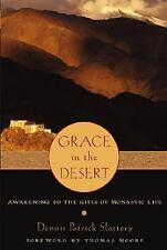 Grace in the Desert: Awakening to the Gifts of Monastic Life-ExLibrary