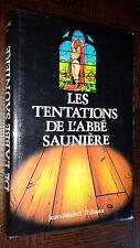 LES TENTATIONS DE L'ABBE SAUNIERE - J.-M. Thibaux - Roman Rennes le Château d
