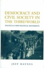Democracy and Civil Society in the Third World: Politics and New Polit-ExLibrary
