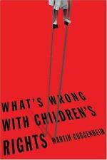 What's Wrong with Children's Rights-ExLibrary