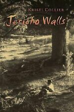 Jericho Walls by Kristi Collier (2002, Hardcover )  First Edition