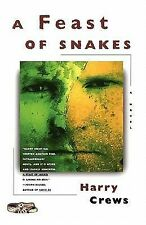 A Feast of Snakes : A Novel by Harry Crews (1998, Paperback)