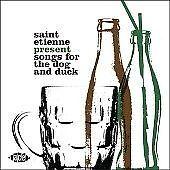 Saint Etienne Present An Evening At The Dog & Duck (CDCHD 1244)
