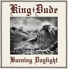 King Dude - Burning Daylight Digi CD