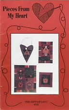 The Gift of Love ~ Quilt Quilting Pattern ~ by Pieces From My Heart #131
