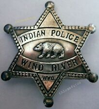 Indian Police Wind River Wyo silver lawman badge #BW41