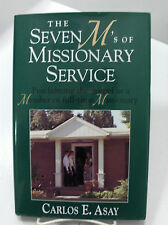 THE SEVEN M's OF MISSIONARY SERVICE A Divine Commission Carlos E Asay Mormon LDS