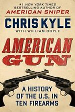 American Gun Chris Kyle Hardcover HC Author of American Sniper 1st Edition
