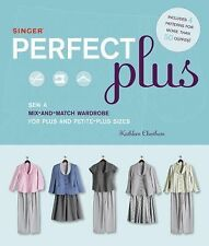 Singer Perfect Plus: Sew a Mix-and-Match Wardrobe for Plus and Petite--ExLibrary
