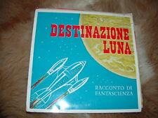 """"""" DESTINAZIONE LUNA """" BENEDETTO MOSCA - GERARDO RUSCONI    FANTASCIENZA ITALY'58"""