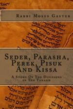 Seder, Parasha, Perek, Pisuk and Kissa : A Study of the Divisions of the...