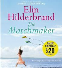 THE MATCHMAKER unabridged audio book on CD by ELIN HILDERBRAND (11 CDs / 12 Hrs)