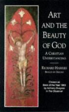 Art and the Beauty of God: A Christian Understanding (Contemporary Christian Ins