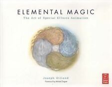 Elemental Magic Vol. 1 : The Art of Special Effects Animation by Joseph...