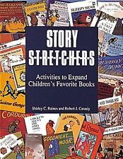 Story Stretchers: Activities to Expand Children's Favorite Books-ExLibrary