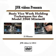 Basic Vice Work Holding Techniques for the Model 3960 Mini Mill (DVD) machining