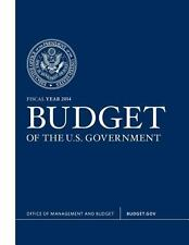 Budget of the U. S. Government Fiscal Year 2014 by Executive Office of the...