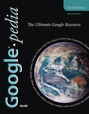 Googlepedia: The Ultimate Google Resource (3rd Edition), Miller, Michael, 078973