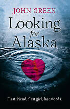 LOOKING FOR ALASKA, Green, John Paperback Book