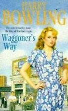 Waggoner's Way, Harry Bowling