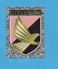 PANINI CALCIATORI 2005-2006- Figurina n.290- SCUDETTO/BADGE - PALERMO -NEW