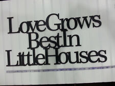 """""""Loves Grows Best In Little"""" Black Wooden Wall Word Sign  ID # C25"""