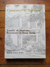 CONSTANCY OF PURPOSE Faculty of Medicine University of Hong Kong History 371