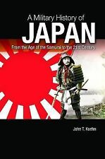 A Military History of Japan: From the Age of the Samurai to the 21st Century by