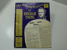 THE WIT AND WISDOM OF BRIGHAM YOUNG Builder-Leader-Pioneer Valentine Mormon LDS