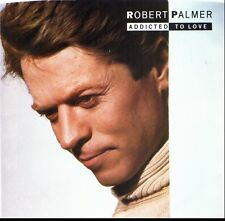 ROBERT PALMER ADDICTED TO LOVE/LET'S FALL IN LOVE TONIGHT W/PIC SLEEVE