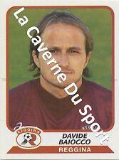 N°330 DAVIDE BAIOCCO # ITALIA REGGINA CALCIO STICKER PANINI CALCIATORI 2004