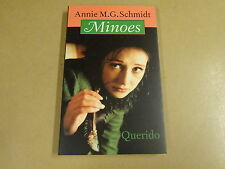 BOEK / ANNIE M.G. SCHMIDT - MINOES