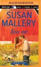 Fool's Gold: Kiss Me - by Susan Mallery (2015, MP3 CD, Unabridged)