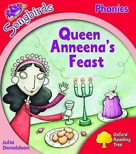 Oxford Reading Tree: Stage 4: Songbirds: Queen Anneena's Feast, Julia Donaldson,