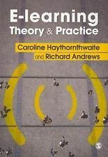 E-learning Theory and Practice von Caroline Haythornthwaite und Richard N. L....