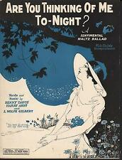1927 Davis, Akst & Gilbert Sheet Music (Are You Thinking of Me To-Night?)