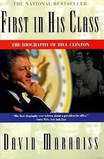 First in His Class-The Biography of Bill Clinton by David Maraniss (1996) EE826